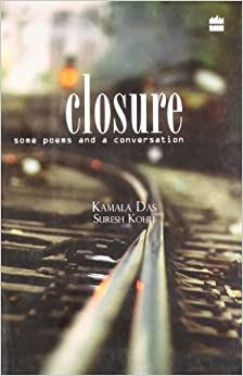 Closure: Some Poems And A Conversion