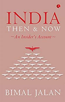 India Then & Now: An Insider's Account