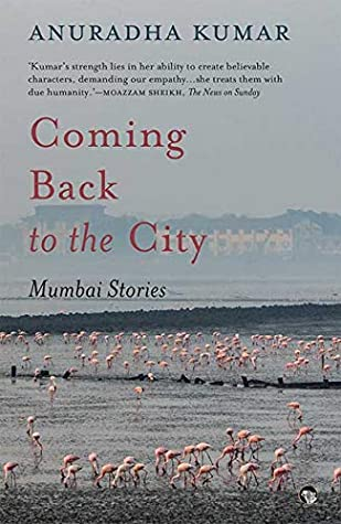 Coming Back to the City: Mumbai Stories