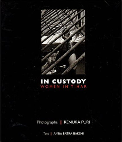 In Custody: Women In Tihar