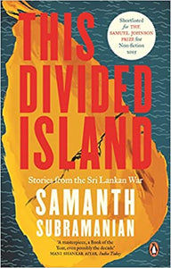 This Divided Island: Stories From The Sri Lankan War