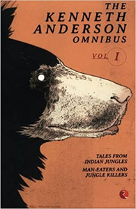 The Kenneth Anderson Omnibus Vol I
