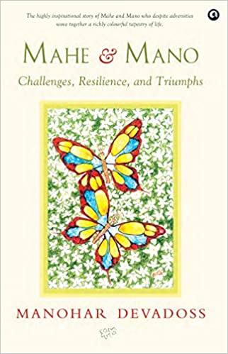 Mahe & Mano: Challenges, Resilience, and Triumphs