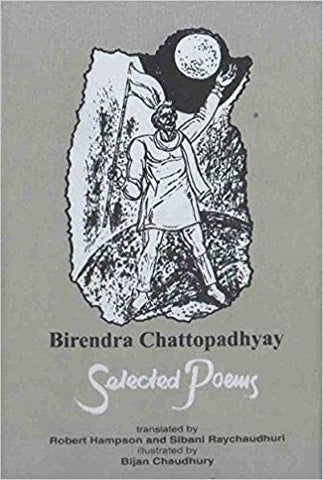 Birendra Chattopadhyay: Selected Poems