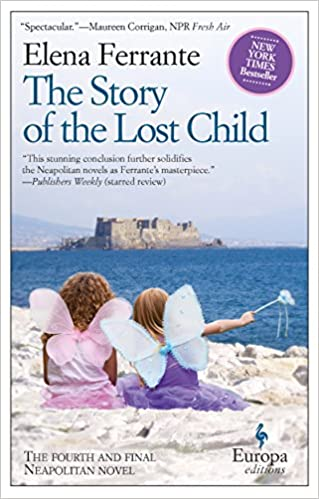 The Story Of The Lost Child (Neapolitan Novels, Book Four)