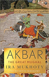 Akbar The Great Mughal