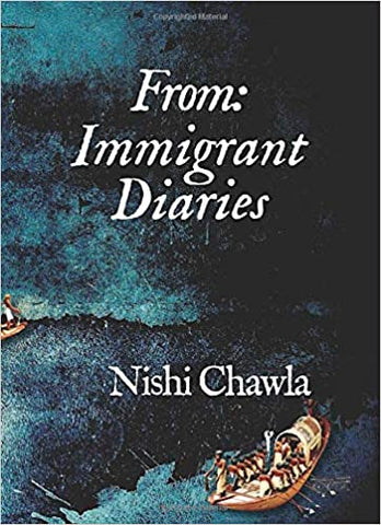 From: Immigrant Diaries