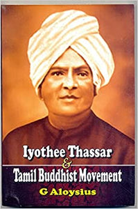 Iyothee Thassar & Tamil Buddhist Movement