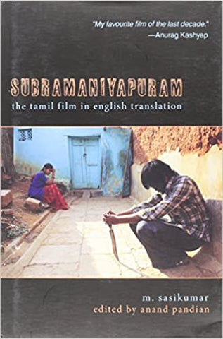Subramaniyapuram: The Tamil Film In English Translation