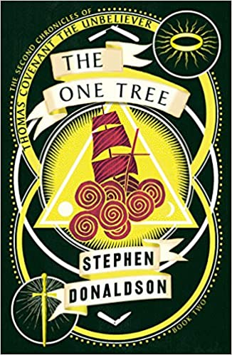 The One Tree - The Second Chronicles Of Thomas Covenant