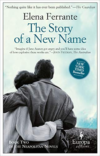 The Story Of A New Name (Neapolitan Novels, Book Two)