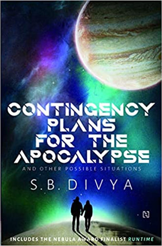 Contingency Plans for the Apocalypse and Other Possible Situations