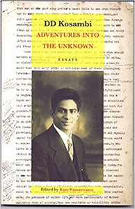 Adventures Into The Unknown - Dd Kosambi
