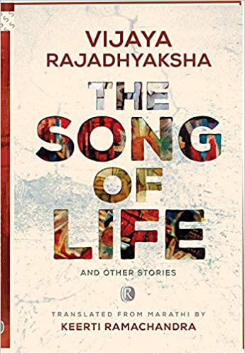 The Song Of Life And Other Stories