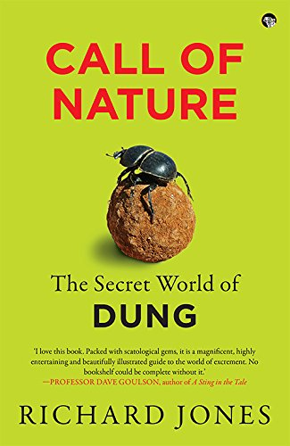 Call Of Nature: The Secret World Of Dung