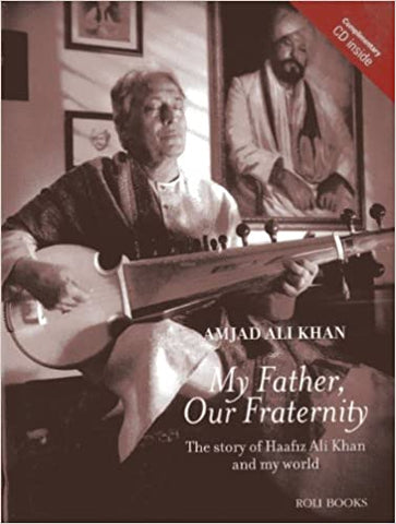 My Father Our Fraternity: The Story Of Haafiz Ali