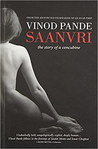 Saanvri: The Story Of A Concubine