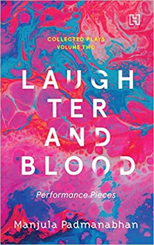 Laughter And Blood: The Collected Plays, Vol.2