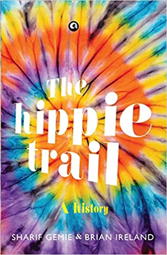 The Hippie Trail (Pb)