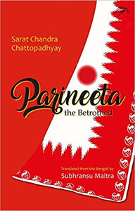 Parineeta: The Betrothed