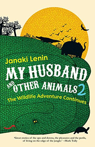 My Husband and Other Animals: II