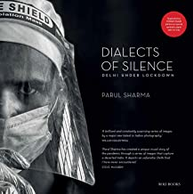 Dialects of Silence: Delhi Under Lockdown