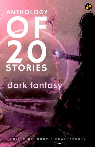 Anthology Of 20 Stories: Dark Fantasy