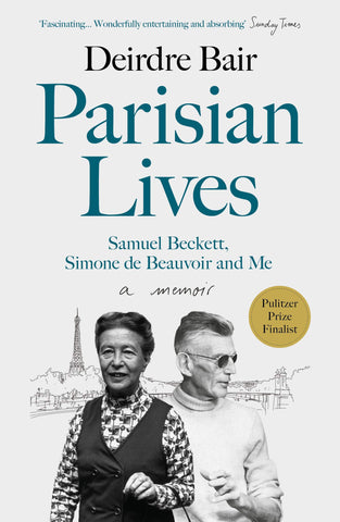 Parisian Lives: Samuel Beckett, Simone De Beauvoir And Me