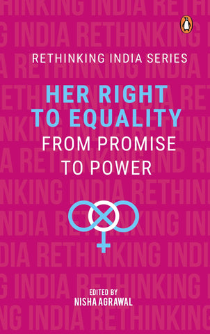 Her Right To Equality: From Promise To Power