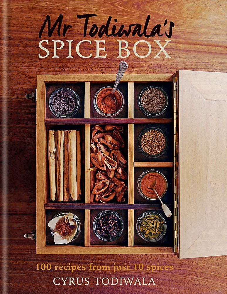 Mr Todiwala's Spice Box: 120 Recipes with Just 10
