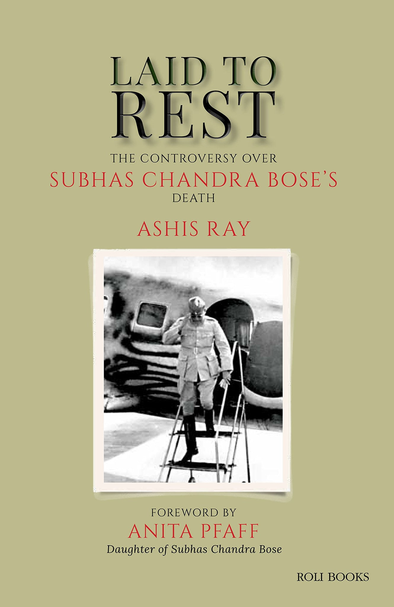 Laid To Rest: The Controversy Over Subhas Chandra