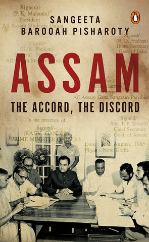 Assam The Accord The Discord