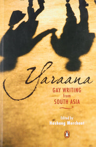 Yaraana: Gay Writing From South Asia