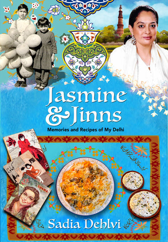 Jasmine And Jinns: Memories And Recipes