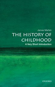 The History Of Childhood: A Very Short Introduction