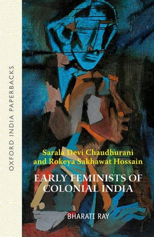 Early Feminists Of Colonial India (Oip)