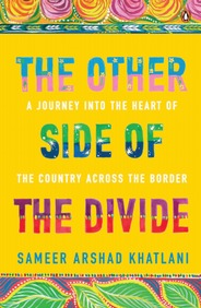 The Other Side Of The Divide: A Journey Into The Heart Of The Country Across The Border