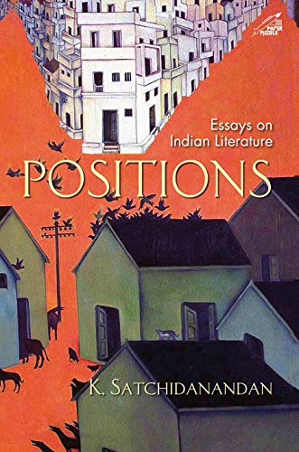 Positions:essays On Indian Literature(h.b)