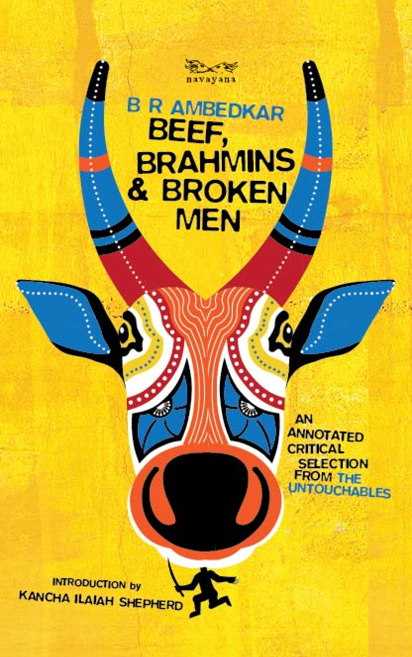 Beef, Brahmins And Broken Men