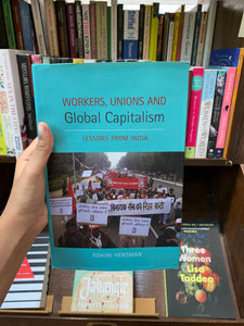 Workers, Unions And Global Capitalism