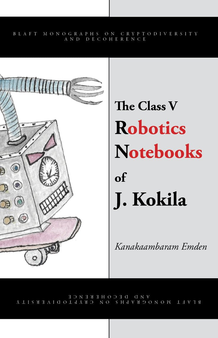 The Class V Robotics Notebooks of J Kokila
