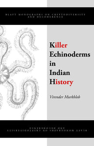 Killer Echinoderms In Indian History