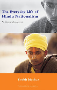 The Everyday Life Of Hindu Nationalism
