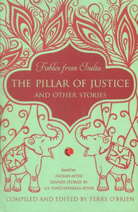 The Pillar Of Justice And Other Stories