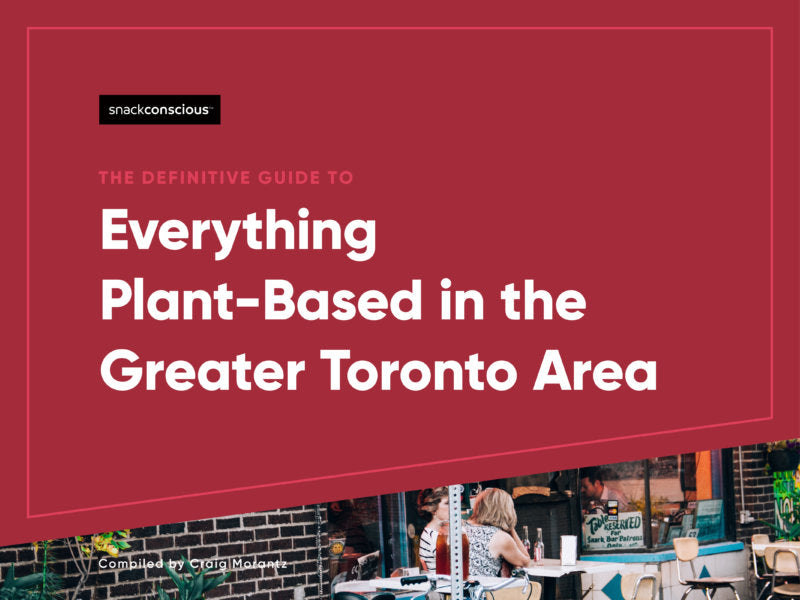 Everything Plant-Based in the Greater Toronto Area--cover