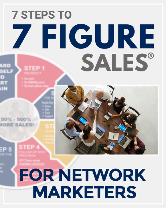 7 FIGURE SALES® FOR NETWORK MARKETERS | 7 Hours