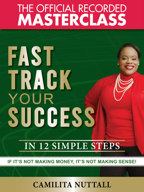 FAST TRACK YOUR SUCCESS | MASTERCLASS