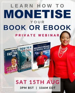 HOW TO MONETISE YOUR BOOK OR EBOOK | PRIVATE WEBINAR