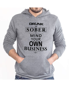 MIND YOUR OWN BUSINESS | UNISEX HOODIE