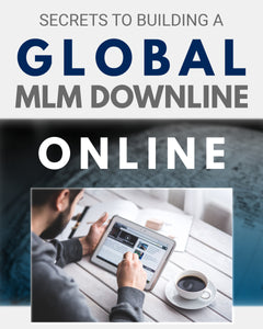 BUILDING A GLOBAL MLM DOWNLINE ONLINE | 6 Hours